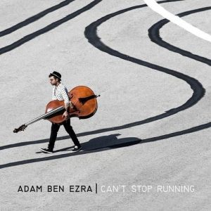 Adam Ben Ezra - Can't Stop Running (2015)