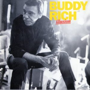 Buddy Rich - Illusion (1991)