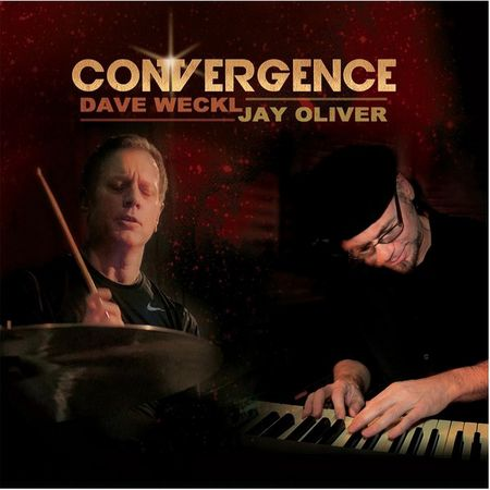 Dave Weckl and Jay Oliver - Convergence (2014)