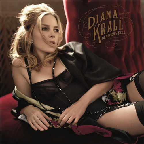Diana Krall - Glad Rag Doll (Deluxe Edition) (2012)