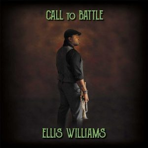Ellis Williams - Call To Battle (2016)