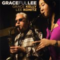 Grace Kelly & Lee Konitz - GracefulLee (2007)