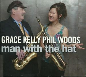 Grace Kelly & Phil Woods - Man with the Hat (2011)