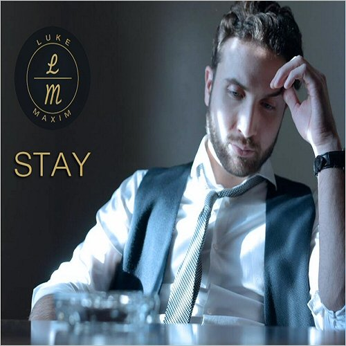 Luke Maxim - Stay (2015)