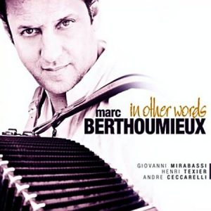 Marc Berthoumieux - In Other Words (2011)