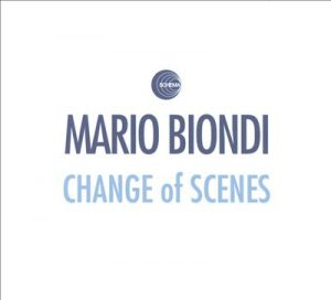Mario Biondi - Change Of Scenes (2011)