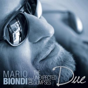 Mario Biondi with The Unexpected Glimpses - Due (2011)