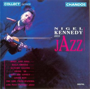 Nigel Kennedy - Plays Jazz (1990)