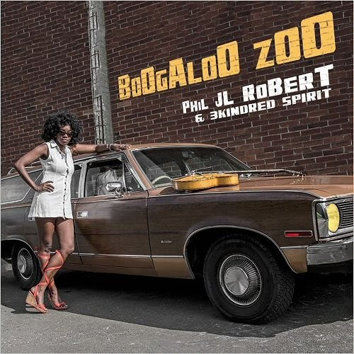 Phil JL Robert & 3Kindred Spirit - BoOgAloO ZoO (2015)