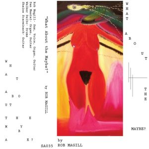 Rob Magill - What About The Maybe? (2014)