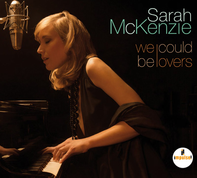 Sarah McKenzie - We Could Be Lovers (2015)