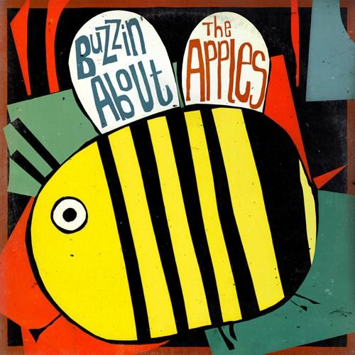 The Apples - Buzzin' About (2008)