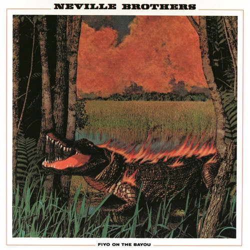 The Neville Brothers - Fiyo On The Bayou (1981/2016)