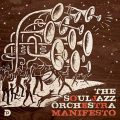 The Souljazz Orchestra - Manifesto (2008)