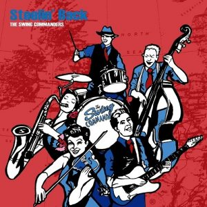 The Swing Commanders - Steelin' Back (2015)