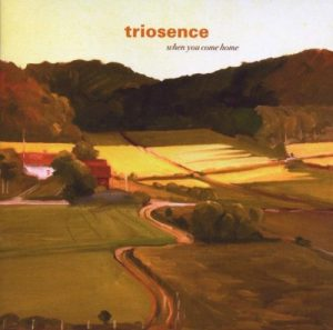 Triosence - When You Come Home (2008)