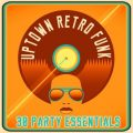 VA - Uptown Retro Funk: 30 Party Essentials (2015)