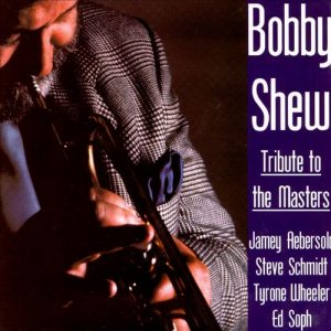 Bobby Shew - Tribute To The Masters (1995)