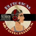 Scott Bradlee & Postmodern Jukebox - Historical Misappropriation (2014)