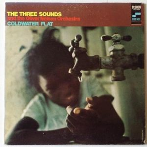 The Three Sounds & Oliver Nelson Orchestra - Coldwater Flat (1968)