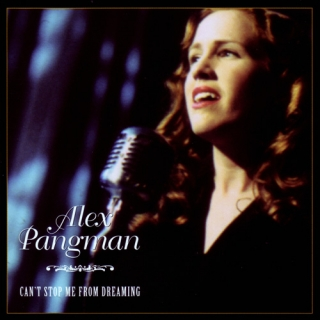 Alex Pangman - Can't Stop Me From Dreaming (2001)