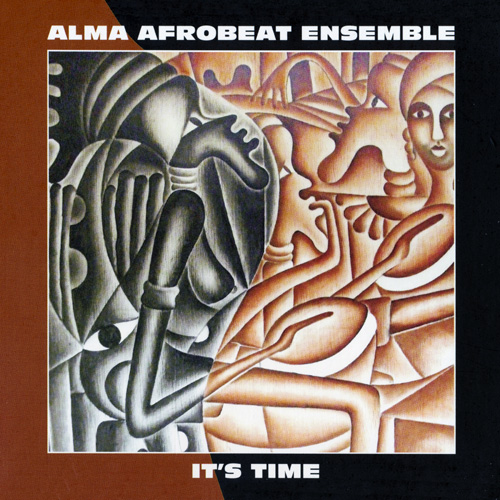 Alma Afrobeat Ensemble - It's Time (2015)