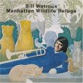 Bill Watrous - Manhattan Wildlife Refuge (1974)