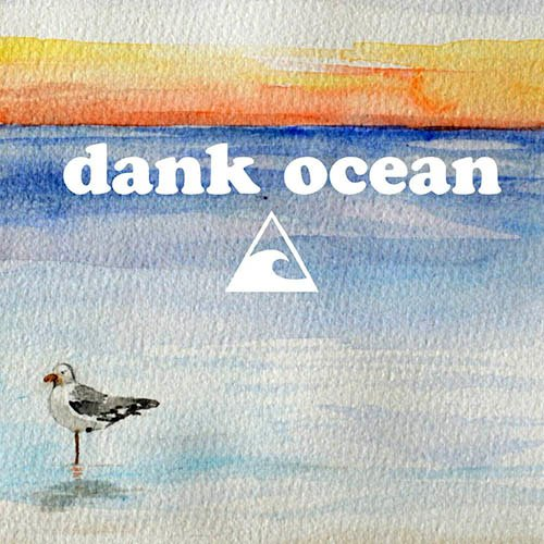 Dank Ocean - Ride The Tide (2015)