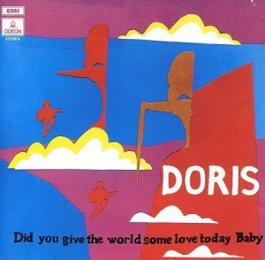 Doris - Did You Give The World Some Love Today, Baby (1970/1996)