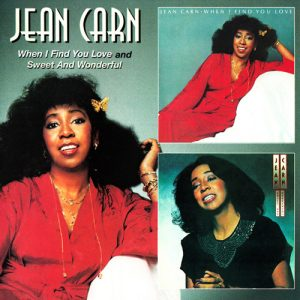 Jean Carn - When I Find You Love / Sweet And Wonderful (1998)