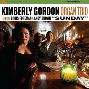 Kimberly Gordon Organ Trio - Sunday (2011)