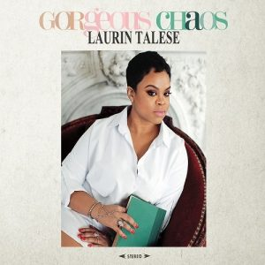 Laurin Talese - Gorgeous Chaos (2016)