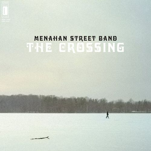 Menahan Street Band - The Crossing (2012)