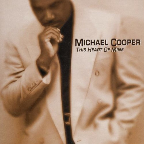Michael Cooper - This Heart of Mine (2001)