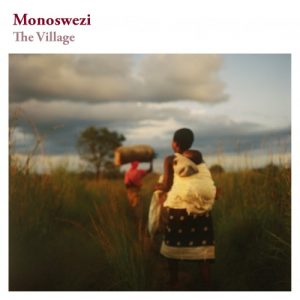 Monoswezi - The Village (2013)