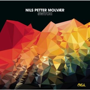 Nils Petter Molvær - Switch (2014)
