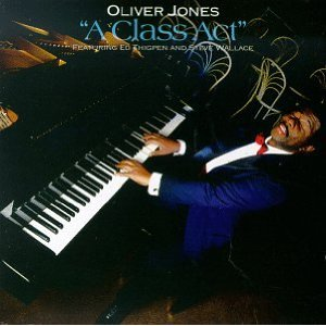 Oliver Jones - A Class Act (1991/2007)