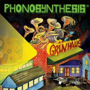 Phonosynthesis - Gruvhaus (2016)
