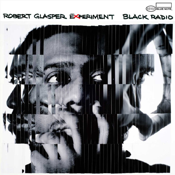 Robert Glasper - Black Radio (2012)