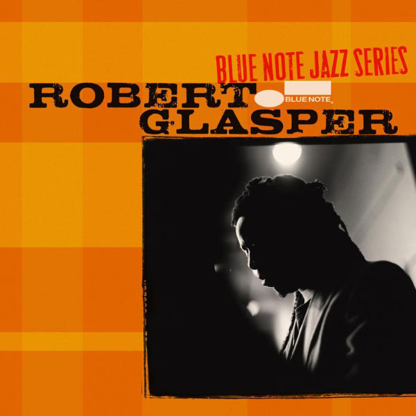 Robert Glasper - Blue Note Jazz Series [EP] (2006)