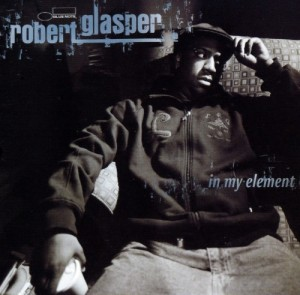 Robert Glasper - In My Element (2007)