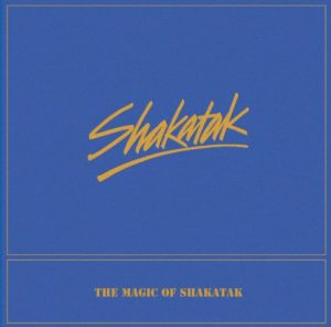 Shakatak - The Magic of Shakatak (2015)