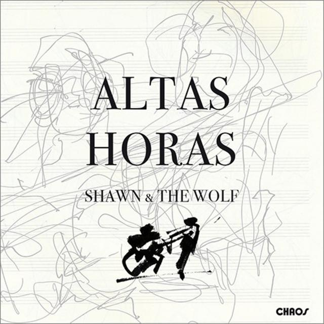 Shawn & The Wolf - Altas Horas (2018)