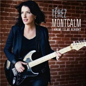 Térez Montcalm - I Know I'll Be Alright (2013)