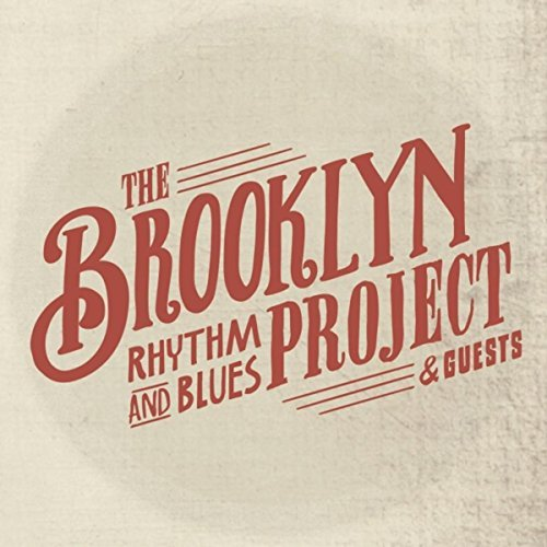 The Brooklyn Rhythm & Blues Project & Guests - The Brooklyn Rhythm & Blues Project (2014)