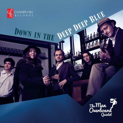 The Man Overboard Quintet - Down In The Deep Deep Blue (2015)