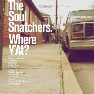 The Soul Snatchers - Where Y'At? (2016)