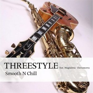 Threestyle - Smooth N Chill (2016)