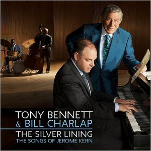 Tony Bennett & Bill Charlap - The Silver Lining: The Songs Of Jerome Kern (2015)
