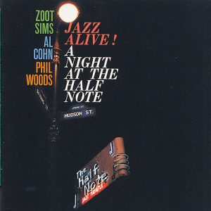Zoot Sims, Al Cohn, Phil Woods - Jazz Alive: A Night at the Half Note (1959/2008)
